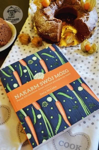 Nakarm swój mózg - recenzja książki. A także przepis na korzenną babkę z nutą pomarańczy.