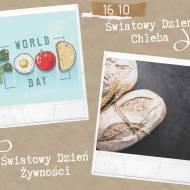 Światowy Dzień Chleba i Światowy Dzień Żywności