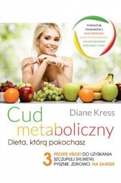 Cud Metaboliczny – Recenzja książki Diane Kress