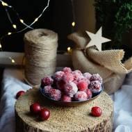 Kandyzowana żurawina - urocza słodkość i dekoracja