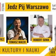 Jedz Pij Warszawo – nowy festiwal kulinarny