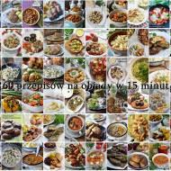 Obiady w 15 minut. 60 przepisów na obiady w 15 minut