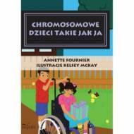Chromosomowe dzieci takie jak ja