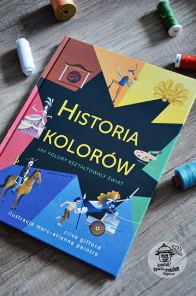 Historia kolorów,jak kolory kształtowały świat - recenzja.