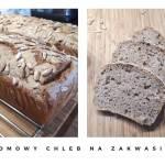Domowy chleb na zakwasie. Jak samodzielnie upiec chleb?