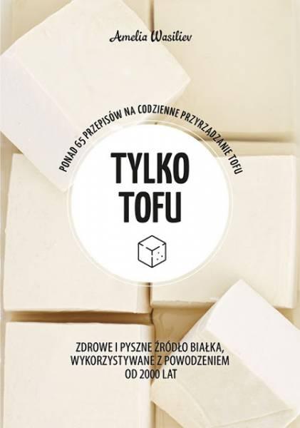 Tofu powraca do łask