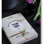 Tylko tofu – Amelia Wasiliev – 65 przepisów na codzienne przyrządzanie tofu