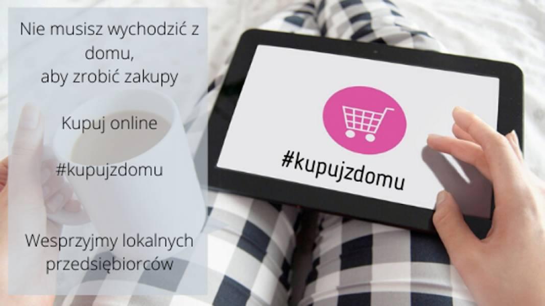 #Zostańwdomu - zrób zakupy on-line