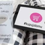 #Zostańwdomu – rób zakupy online