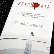 Psychopata Klaudii Muniak - recenzja thrillera pełnego napięcia
