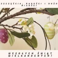 Życzenia - Wielkanoc 2020