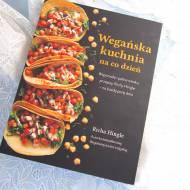 Wegańska kuchnia na co dzień Richa Hingle - recenzja