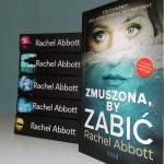 ZMUSZONA BY ZABIĆ - Rachel Abbott