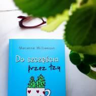 Do szczęścia przez łzy Marianne Williamson