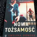 Nowa tożsamość Eweliny Dobosz - recenzja