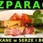 Szparagi zapiekane z serem i boczkiem
