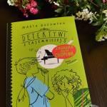 Detektywi z tajemniczej 5 - Zagadka ducha Chopina. Recenzja ksiązki Marty Guzowskiej.