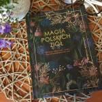 MAGIA POLSKICH ZIÓŁ -  recenzja książki