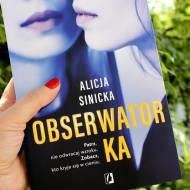 Obserwatorka Alicji Sinickiej - recenzja