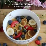 Pancakes cereal czyli płatki śniadanie z mini placuszków