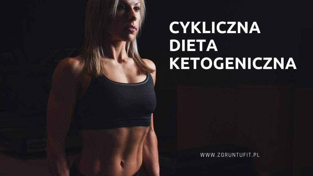 Na czym polega cykliczna dieta ketogeniczna (CKD)?