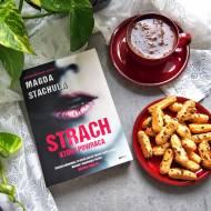 Strach, który powraca Magda Stachula