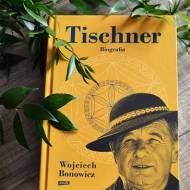 Tischner Biografia. Recenzja książki Wojciecha Bonowicza.