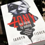 Żony, czyli wciągający bestseller Tarryn Fisher - recenzja