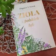 ZIOŁA Z POLSKICH ŁĄK - recenzja książki.