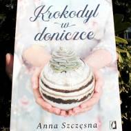 Krokodyl w doniczce Anny Szczęsnej - recenzja