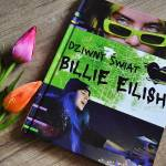 Dziwny świat Billie Eilish - recenzja książki.