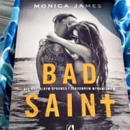 Bad Saint Monicy James - recenzja