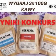 WYNIKI KONKURSU WYGRAJ 3 KAWY OD HERRERIA- 3 X 100 G