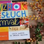 Recenzja książki - Wzrok, słuch, smak dają znak, czyli podróż do świata zmysłów. Marta Maruszczak