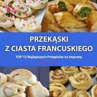 Przekąski z Ciasta Francuskiego – TOP 15 Najlepszych Przepisów na Imprezę