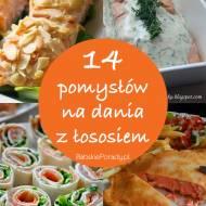 14 pomysłów na dania z łososiem