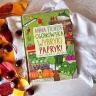 Wybryki papryki Anna Fincer Ogonowska
