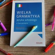 Wielka gramatyka języka włoskiego z ćwiczeniami. Recenzja książki.