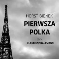"""Horst Bienek """"Pierwsza polka"""""""