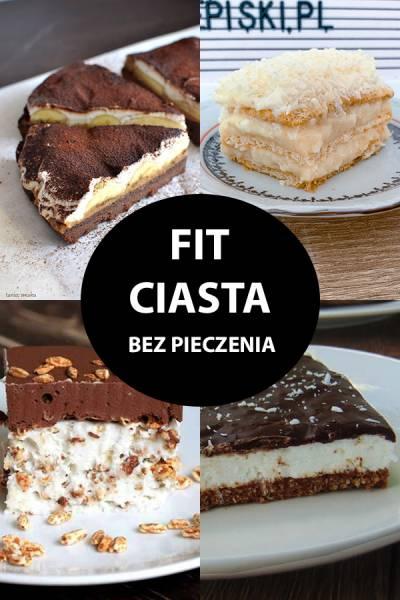 Fit Ciasta Bez Pieczenia – 10 Najlepszych Przepisów