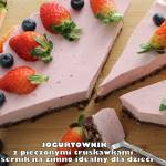 Jogurtownik z pieczonymi truskawkami - sernik na zimno idealny dla dzieci