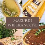 Mazurki wielkanocne – 10 najlepszych przepisów