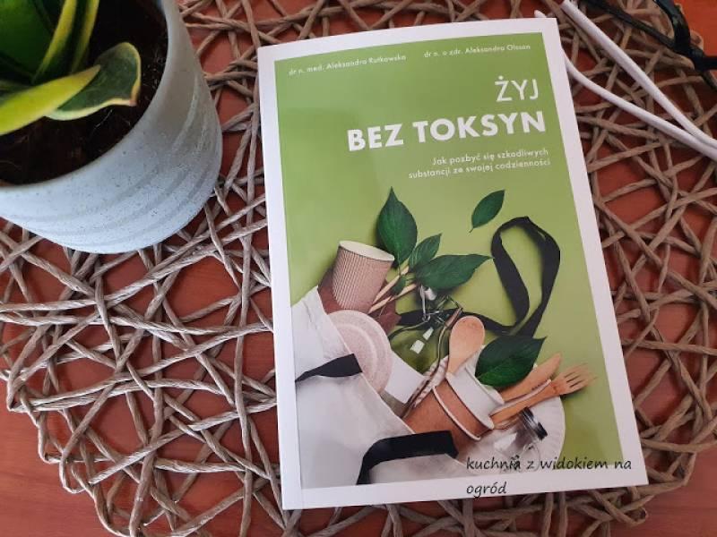 Żyj bez toksyn - recenzja książki