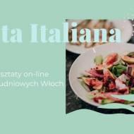 WARSZTATY KULINARNE ONLINE – FESTA ITALIANA – 15.04