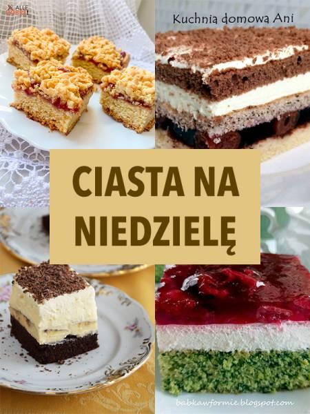 Ciasto na niedzielę – TOP 10 propozycji