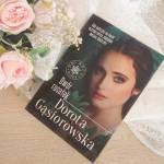 Dwór rusałek Dorota Gąsiorowska