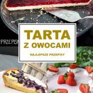 TOP 13 Najlepszych Przepisów na Tartę z Owocami