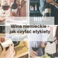 Jak czytać etykiety win niemieckich – szkolenie praktyczne