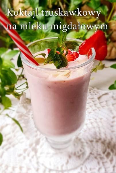 Koktajl truskawkowy na mleku migdałowym