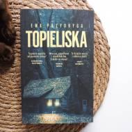 TOPIELISKO - EWA PRZYDRYGA